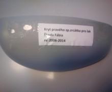 Kryt pp.zrcátka pro lak Š.Fábia 2006-2014 1 ks